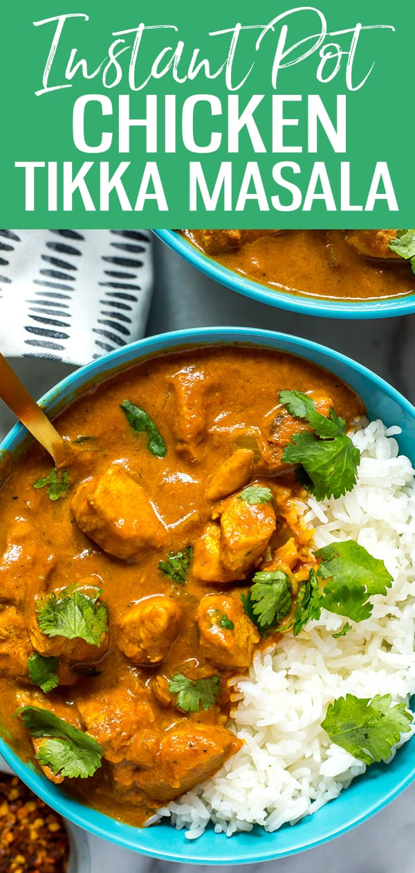 This Instant Pot Chicken Tikka Masala is a delicious Indian-inspired one pot dinner idea that is ready in 30 minutes or less! Serve with some basmati rice and fresh cilantro and you've got dinner on the table fast! #chickentikkamasala #instantpot