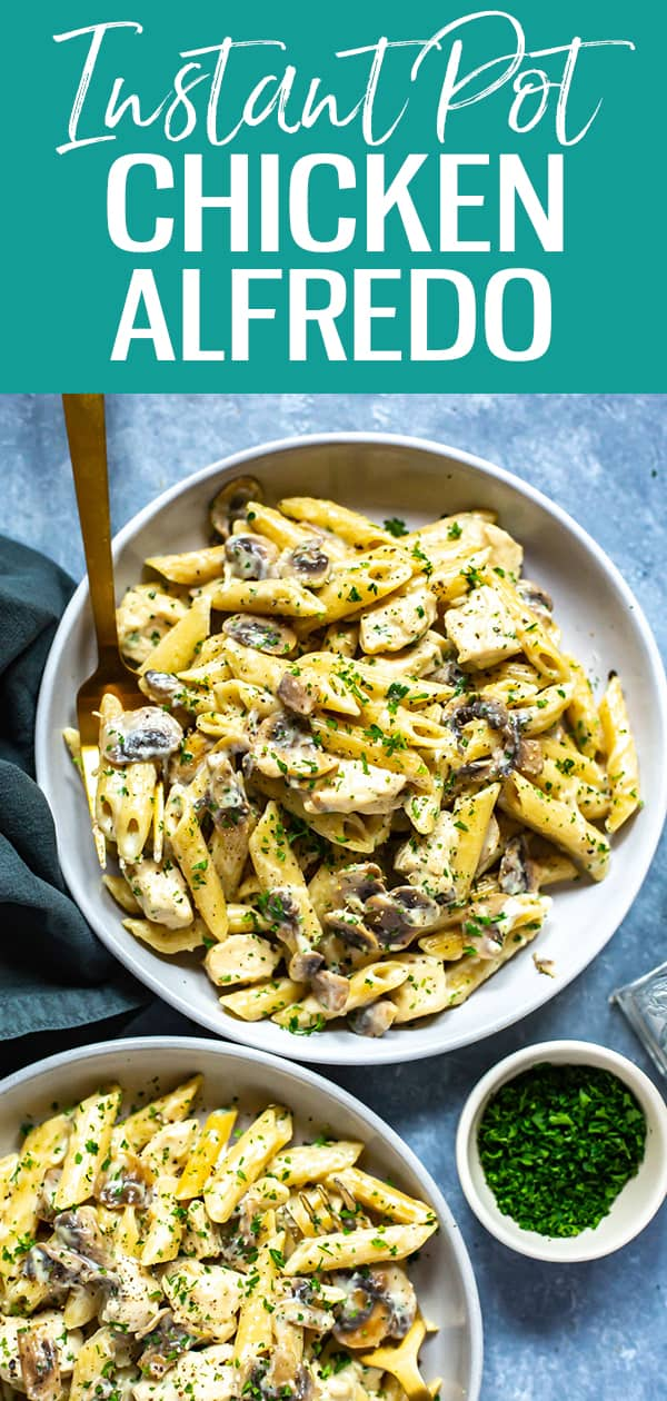 This Lighter Instant Pot Chicken Alfredo is made with half the cream and mushrooms for some extra added veggies - it's a healthier version of the classic pasta dish! #chickenalfredo #instantpot