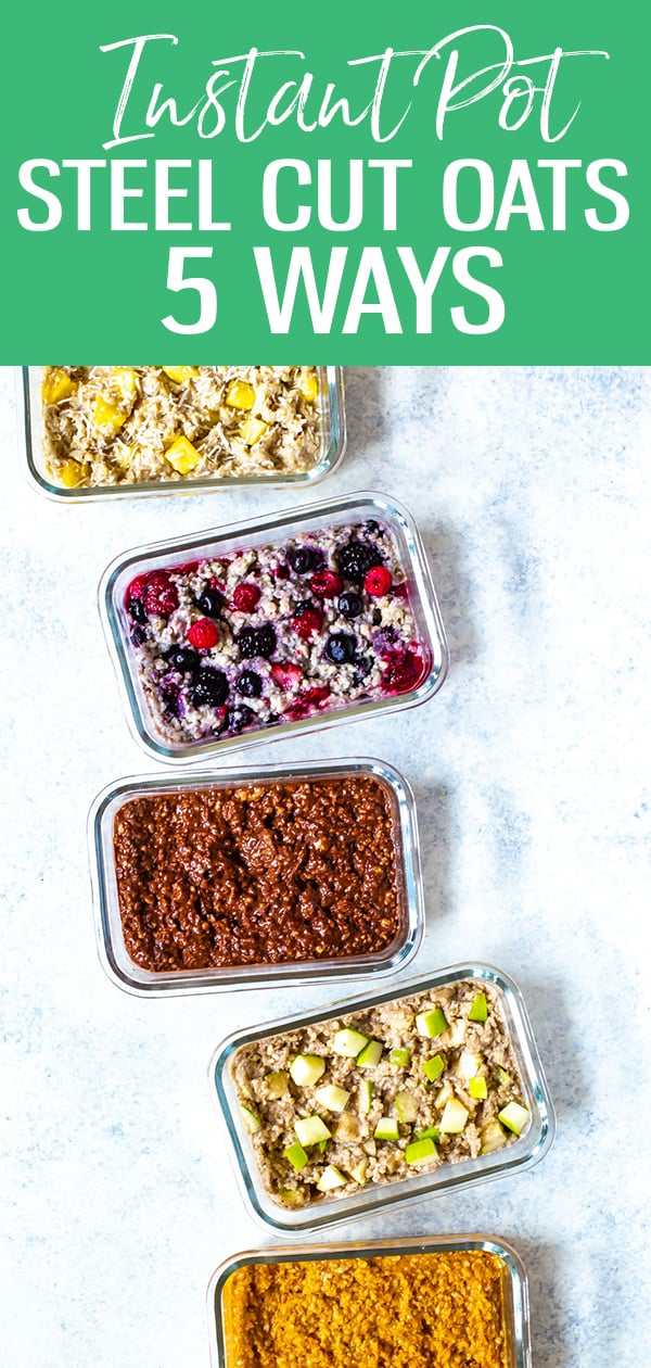 These Instant Pot Steel Cut Oats turn out perfect every time! This recipe will show you how to make steel cut oats in the pressure cooker and five easy flavours for meal prep #instantpot #steelcutoats