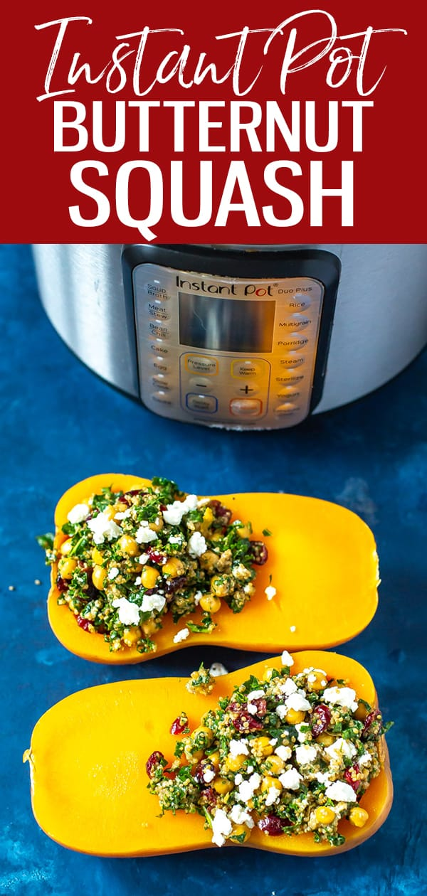 This Instant Pot Butternut Squash is super easy to make and you'll love the kale quinoa salad filling that's tossed in a balsamic vinaigrette - it's an easy vegetarian recipe! #butternutsquash #instantpot