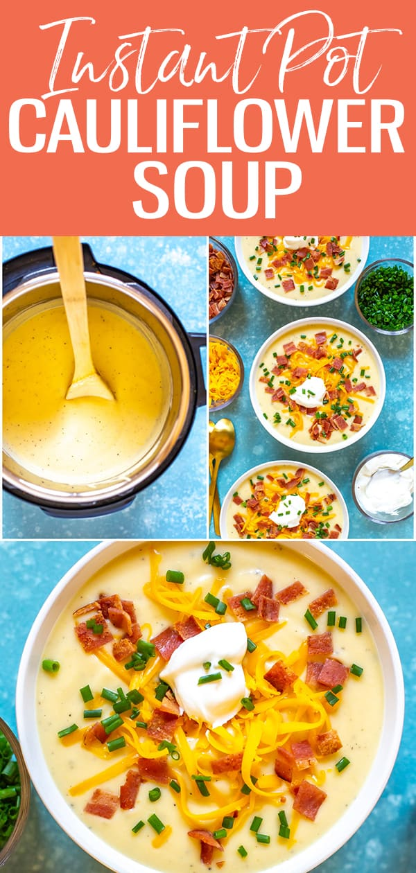 This Instant Pot Cauliflower Soup is velvety smooth & creamy. Top with bacon, sour cream & chives for a delicious low carb dinner - you can freeze it too! #instantpot #cauliflowersoup
