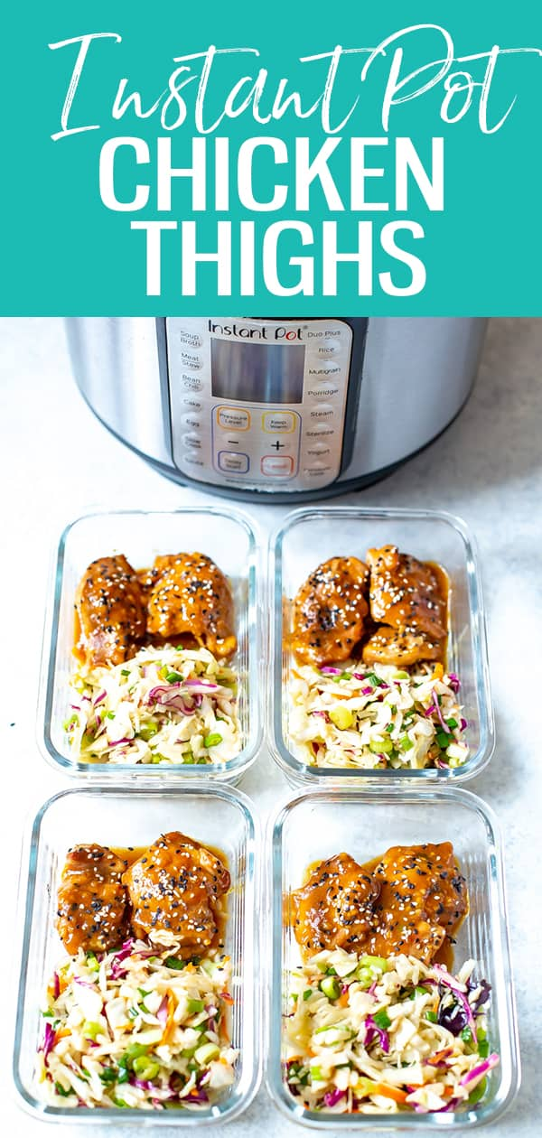The Best Instant Pot Chicken Thighs come together in under 30 minutes with a delicious sticky-sweet honey garlic sauce. Serve with Asian coleslaw for a full meal! #instantpot #chickenthighs