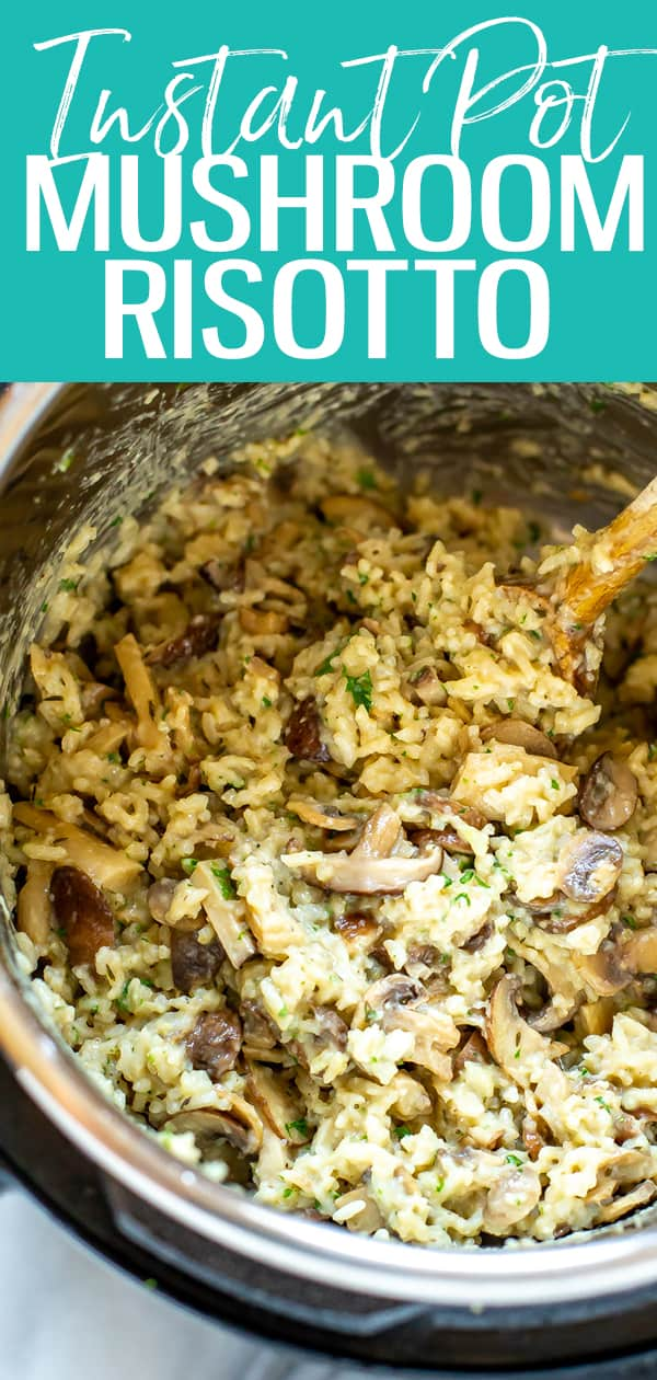 This Instant Pot Mushroom Risotto is a delicious, rich and creamy rice dish that's vegetarian and ready in 30 minutes or less! #instantpot #mushroomrisotto
