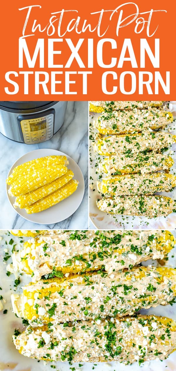 This Instant Pot Corn on the Cob is SO easy and turns out perfect every time - plus I've included a bonus Mexican street corn seasoning for you to try! #instantpot #cornonthecob