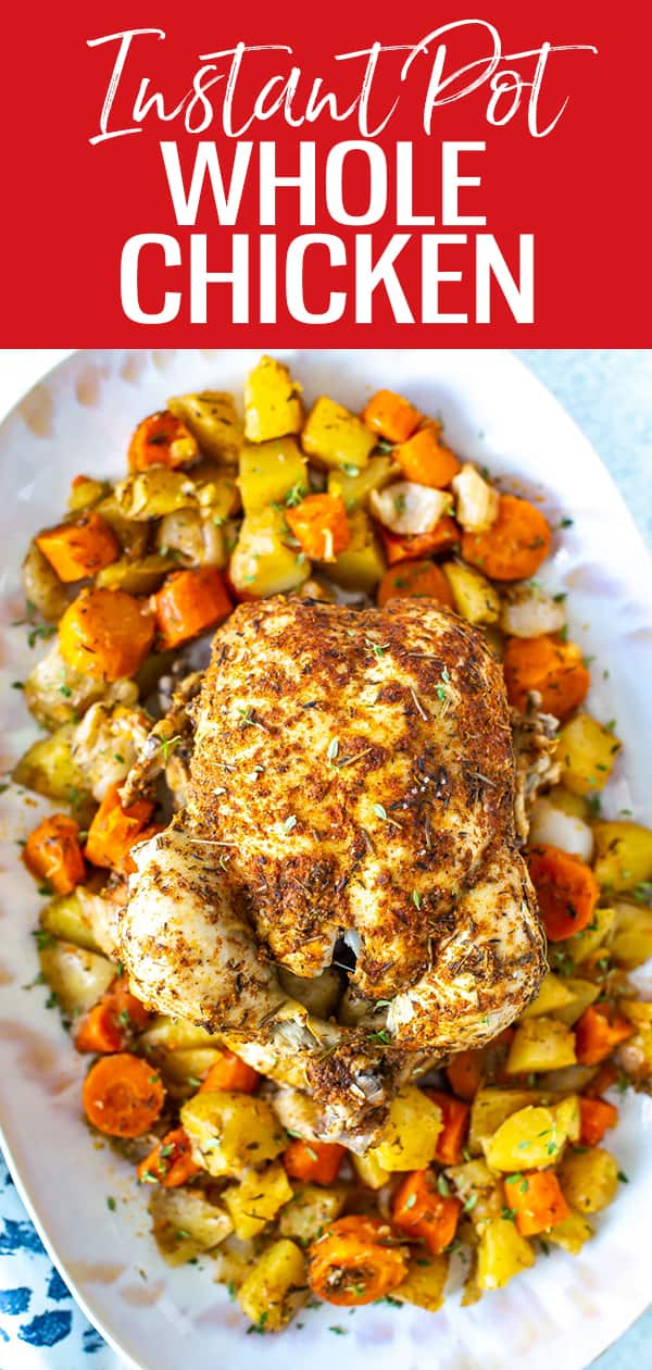 This is the easiest Instant Pot Whole Chicken you'll ever make! The spice rub is just like rotisserie chicken and you can cook the vegetables at the same time. #instantpot #wholechicken
