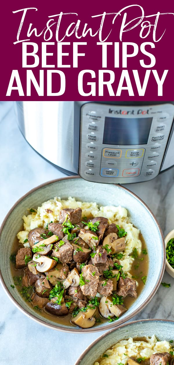 These Instant Pot Beef Tips are super tender & smothered in rich, flavorful gravy. Serve over mashed potatoes for a complete meal. #instantpot #beeftips