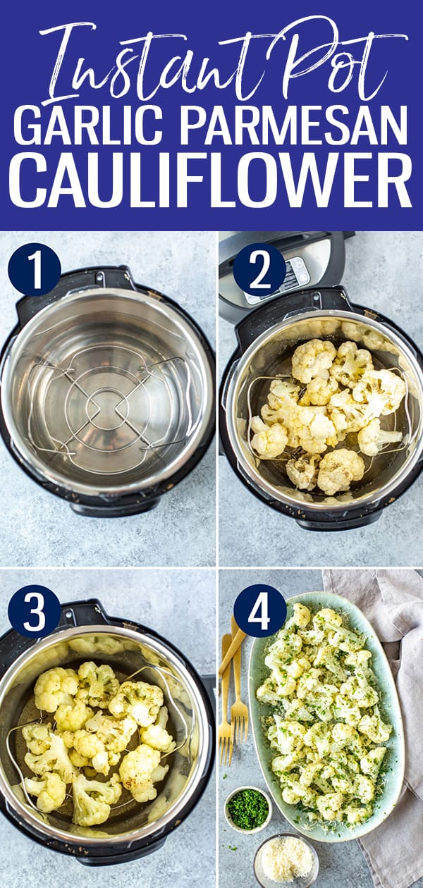 Instant Pot Cauliflower comes out perfect every time - just cook on high pressure for 1 minute! You'll love the garlic-parmesan seasoning. #instantpot #cauliflower