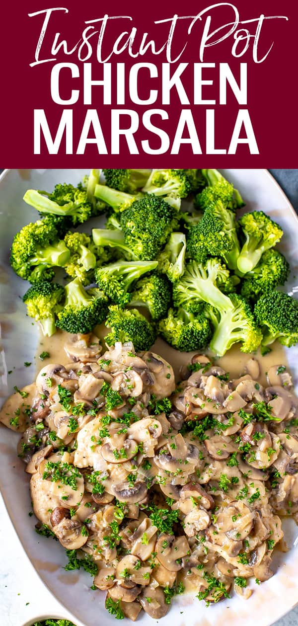 This Instant Pot Chicken Marsala is a creamy mushroom chicken dish rich in flavor thanks to marsala wine - and it's ready in 30 minutes! #instantpot #chickenmarsala