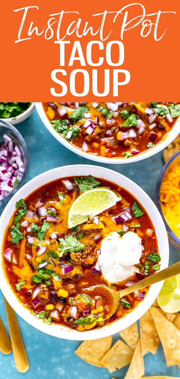 This Instant Pot Taco Soup is a delicious 30-minute soup similar to chili but made with salsa, black beans, corn and other Tex Mex toppings. #instantpot #tacosoup