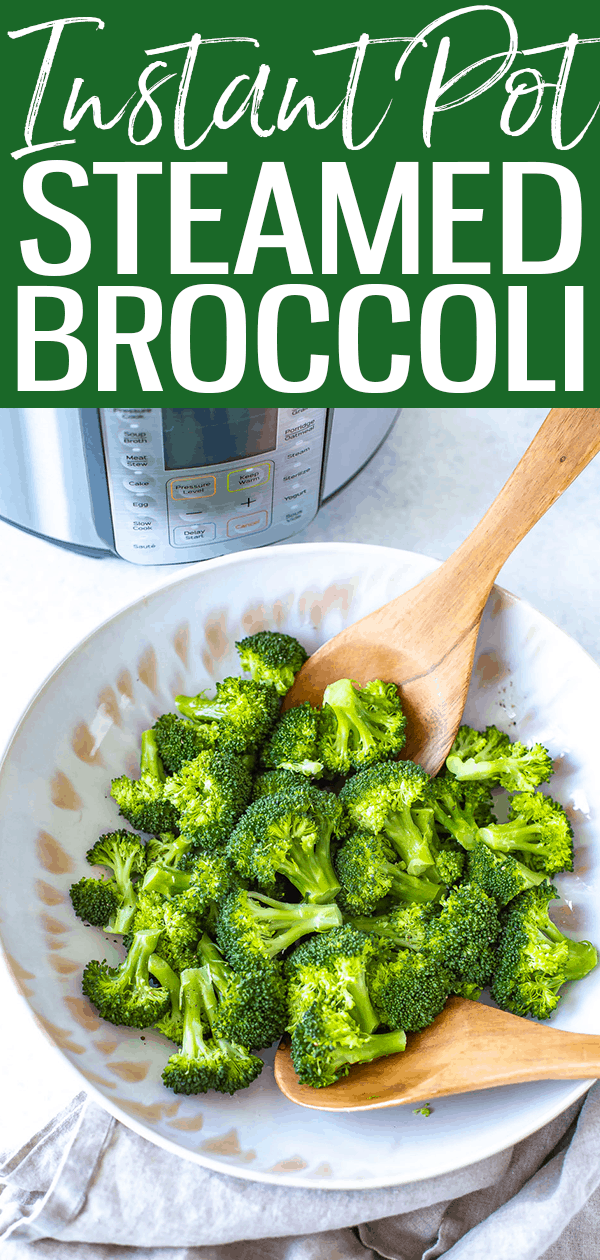 This Instant Pot Steamed Broccoli comes out perfectly every time! All you need is water, broccoli and to cook for zero minutes. #instantpot #steamedbroccoli