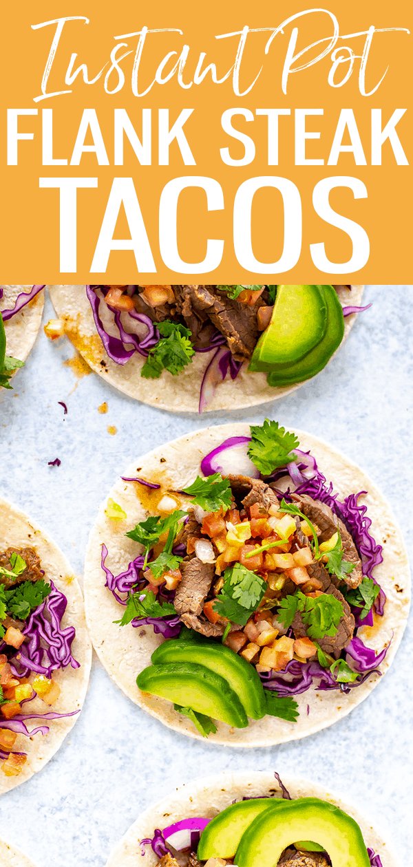 Instant Pot Flank Steak Tacos are the BEST way to cook and serve flank steak made in the pressure cooker - it's tender, juicy & flavorful! #instantpot #flanksteaktacos