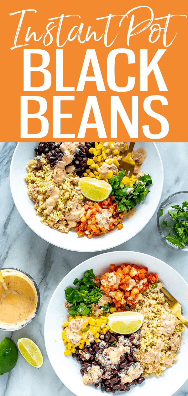 These Instant Pot Black Beans are SO easy and there's no soaking required! Read on for my bonus Tex Mex Black Bean Burrito Bowls recipe. #instantpot #blackbeans